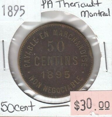 P.A. Theriault Montreal 50 Centimes 1895