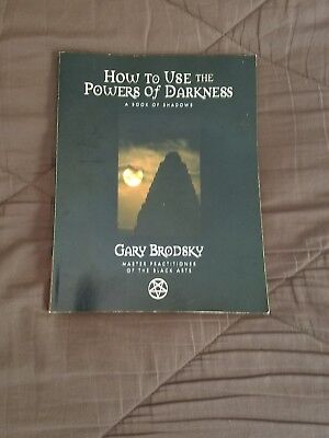 How To Use The Powers Of Darkness Book By Gary Brodsky