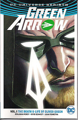 DC Universe Rebirth - Green Arrow  Vol. 1 Death and Life of Oliver Queen New/SC