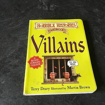 Horrible Histories by Terry Deary called Villains