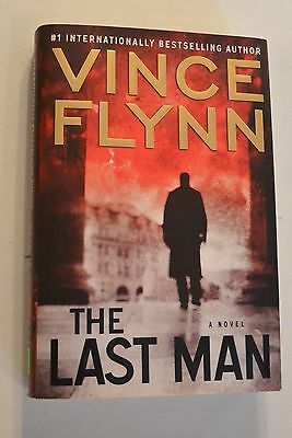The Last Man by Vince Flynn - 1st Edition First Printing Hardcover Good HC DJ
