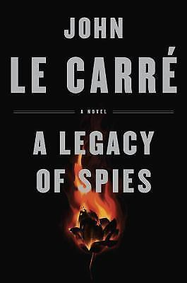 A Legacy of Spies by John le Carré (2017, Hardcover)