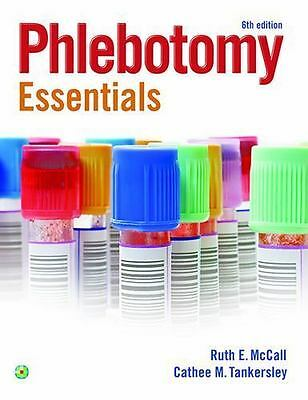 Phlebotomy Essentials by Cathee M. Tankersley and Ruth E. McCall (2015, Paperbac