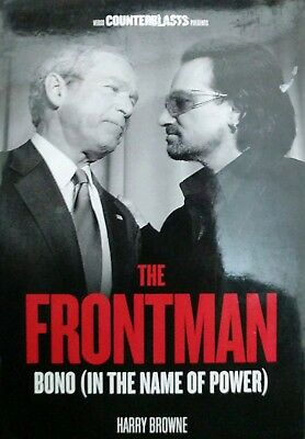 The Frontman: Bono (In the Name of Power) by Harry Browne (Paperback, 2013)