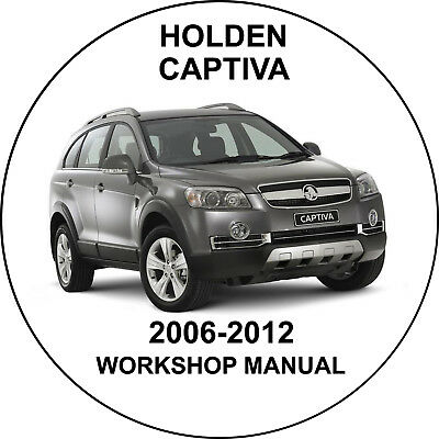 Holden Captiva 2006-2012 Workshop Service Repair Manual