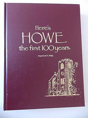 History of Howe Military School (Indiana) First 100 Years by Raymond R Kelly