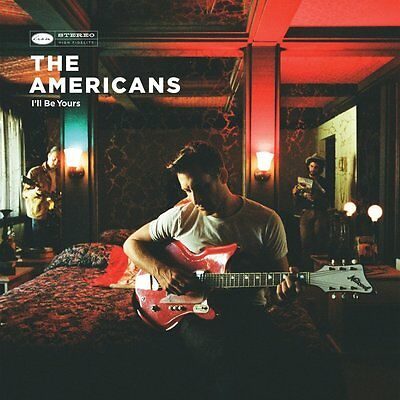 The Americans - I'Ll Be Yours - New Cd Album