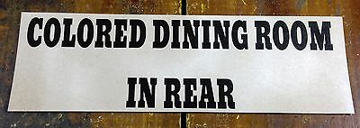 Colored Dining Room in Rear Black Americana Segregation Paper Sign