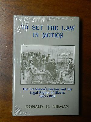 1979 Book - To Set the Law in Motion - Legal Rights of Blacks in 1865
