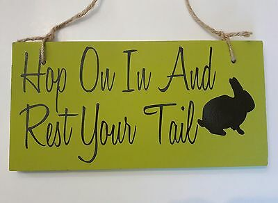 Easter Sign Hop On In And Rest Your Tail Bunny Rabbit Green Black Hanging Plaque