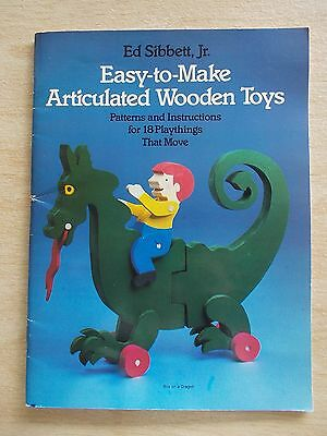 Easy-To-Make Articulated Wooden Toys~Ed Sibbett Jr~18 x Patterns & Instructions