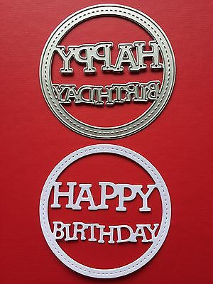 NEW• HAPPY BIRTHDAY STITCHED CIRCLE DIE For Sizzix Or Cuttlebug
