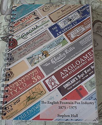 The English Fountain Pen Industry 1875 -1975 - S. Hull -Original / Signed Ltd Ed