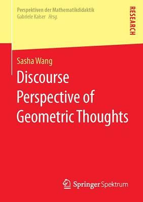 Discourse Perspective of Geometric Thoughts, Sasha Wang