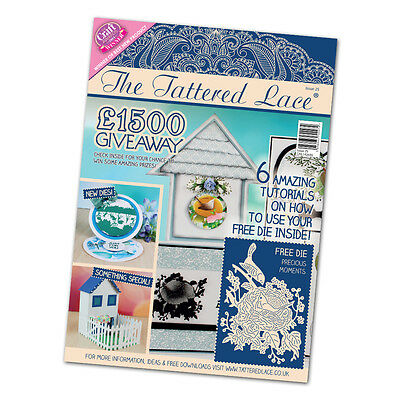 TATTERED LACE MAGAZINE Stephanie Weightman  ISSUE 25 Free Die PRECIOUS MOMENTS