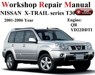 Nissan X-TRAIL T30   WORKSHOP SERVICE MANUAL  FULL VERSION 2001-2006 year
