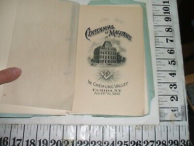 1893 Elmira Chemung  Valley Masonic Centennial Celebration Booklet