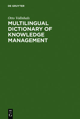 Multilingual Dictionary of Knowledge Management, Otto Vollnhals