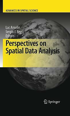 Perspectives on Spatial Data Analysis, Luc Anselin