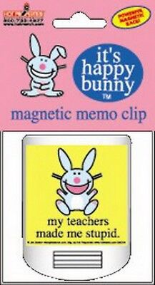 Happy Bunny Teachers Made Me Stupid Magnetic Memo Chip Clip BMC44