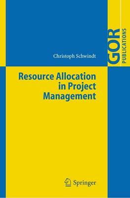Resource Allocation in Project Management, Christoph Schwindt