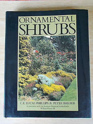 Ornamental Shrubs~Phillips & Barber~A-Z Reference~1st Edition~1981~320pp HBWC