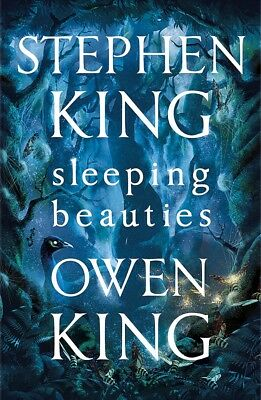 New Sleeping Beauties By Owen King and Stephen King