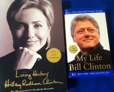 Hillary & Bill Clinton Two Autographed Soft Cover Books Living History &My Life