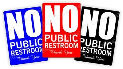 (1) NO PUBLIC RESTROOM Vinyl Decal | Business Home Office Sticker | CHOOSE COLOR