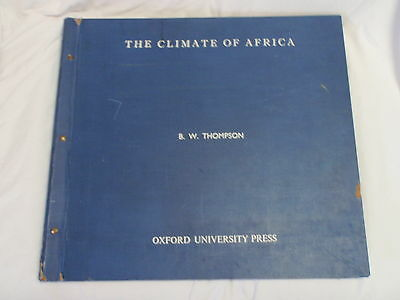 LARGE VINTAGE MAPS BOOK CLIMATE OF AFRICA 5.7kgs  B W THOMPSON 1965 METEOROLOGY