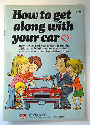 How to Get Along with Your Car Texaco Car Book 1974