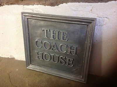 "Solid Lead House Name Plaque. "" The Coach House """