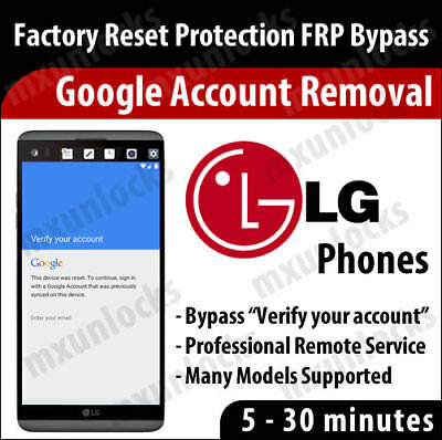 Remote Service Google Account Removal Reset FRP Bypass LG G3 G4 G5 G6 V10 V20
