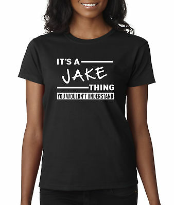 New Way 776 - Women's T-Shirt It's A Jake Thing Jake Paul Wouldn't Understand