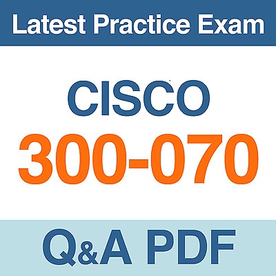 Implementing Cisco IP Telephony & Video, Part 1 v1.0 Test 300-070 Exam Q&A PDF