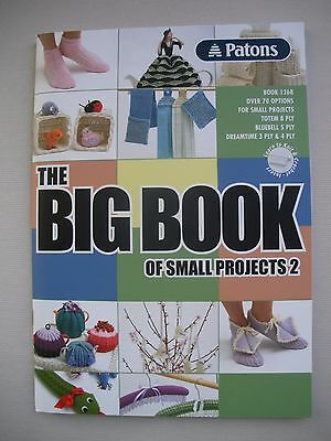 Patons Pattern Book 1268 - The Big Book of Small Projects 2 - 70+ Options