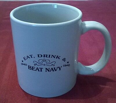 Coffee Mug Eat Drink Beat Navy Military Air Force Army Football Game M Ware Cup