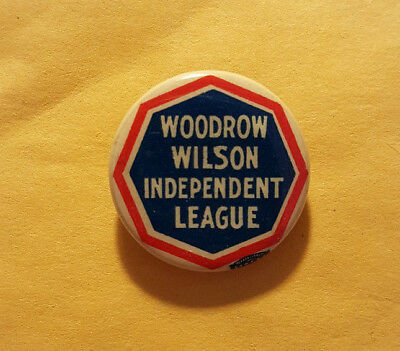 President Woodrow Willson Independent League Campaign Button