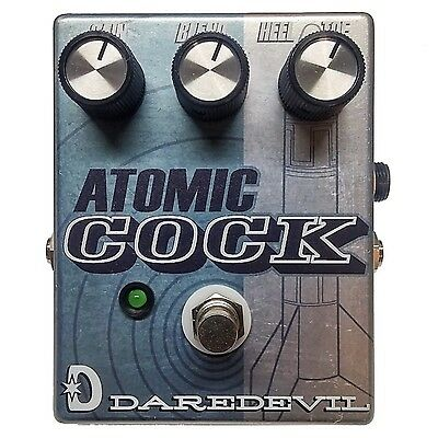DAREDEVIL PEDALS - Atomic Cock Guitar Pedal.  Killer Cocked Wah & Boost tones!