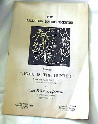 Rare Vintage A.N.T. American Negro Theatre Play Program HOME IS THE HUNTER 1945