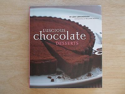 Luscious Chocolate Desserts~Lori Longbotham~Recipes~Cookbook~2004~Quarto HBWC