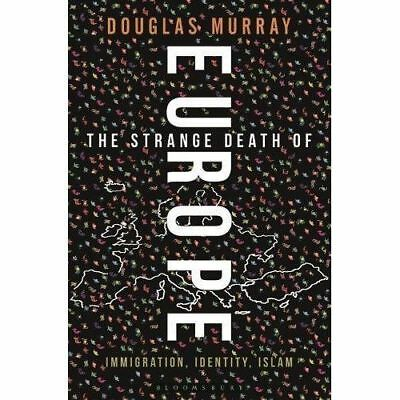 DIGITAL BOOK EPUB, PDF:The Strange Death of Europe: Immigration, Identity, Islam