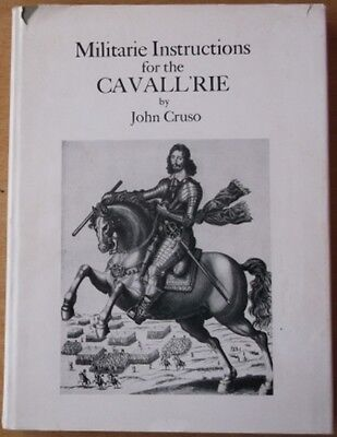 Militarie Instructions for the Cavallrie by John Cruso (Hardback, 1972)