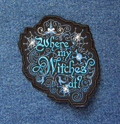 Where My Witches At Eye Popping Peacock Blue Iron On Patch for Halloween