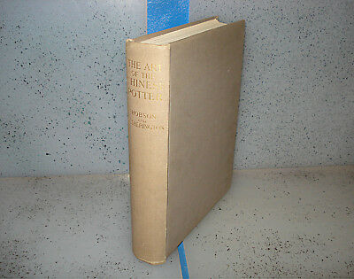 The Art of the Chinese Potter By Hobson Limited Edition Vintage 1923 HC #33/1500