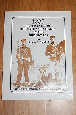1885 Experiences of the Halifax Battalion in the North-West