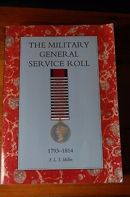The Military General Service Roll 1793-1814 by A.L.T. Mullen *