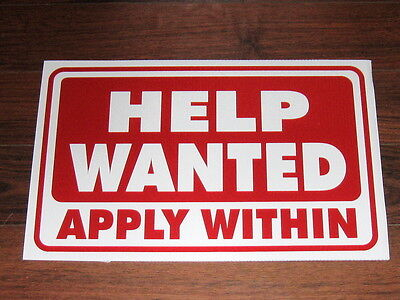 General Business Sign: HELP WANTED   APPLY WITHIN
