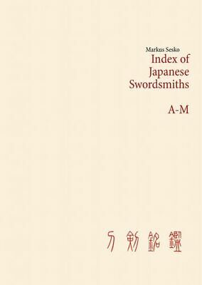 Index of Japanese Swordsmiths A-M (Buch)