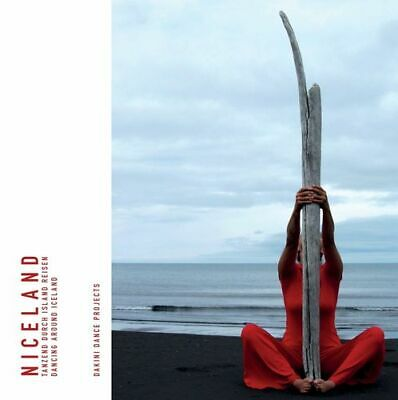 Niceland - tanzend durch Island reisen ... dancing around Iceland (Buch)